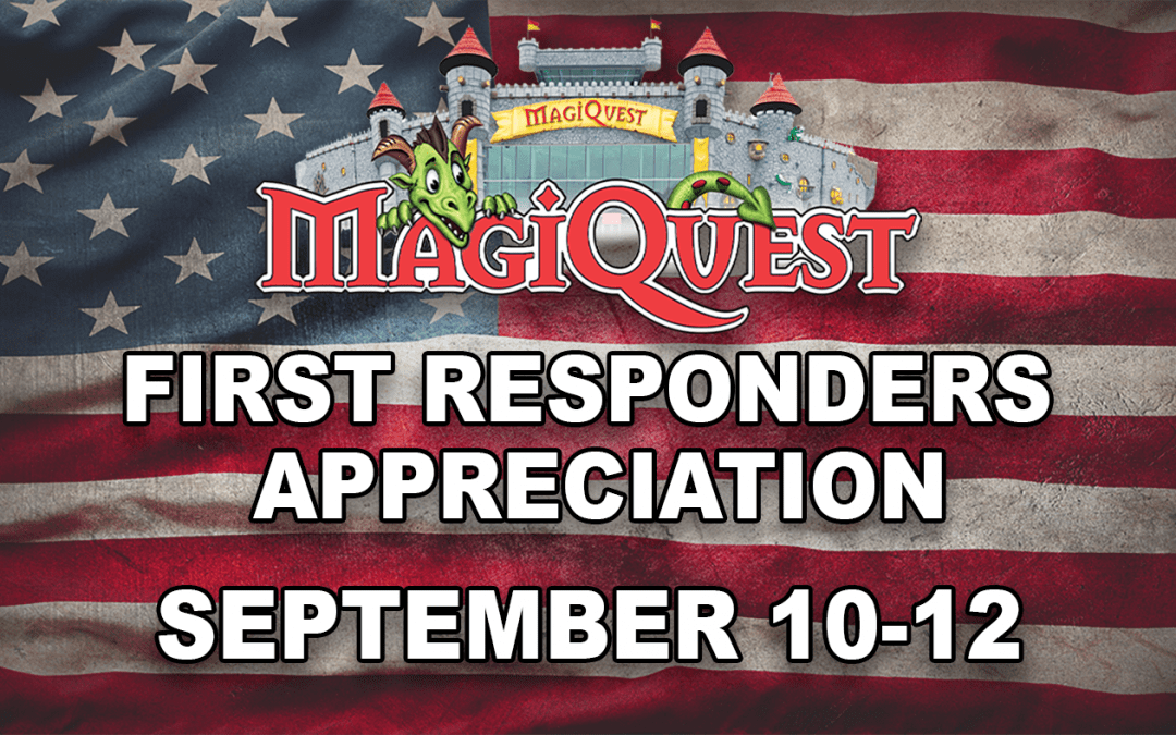 MagiQuest is hosting a First Responders Appreciation Event